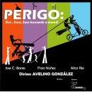 Cartel Perigo! de Zancalino Produs